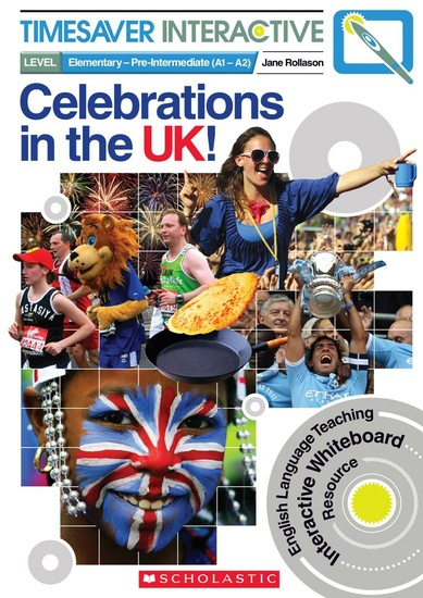 Timesaver Interactive: Celebrations in the UK (Elementary – Pre-Intermediate)