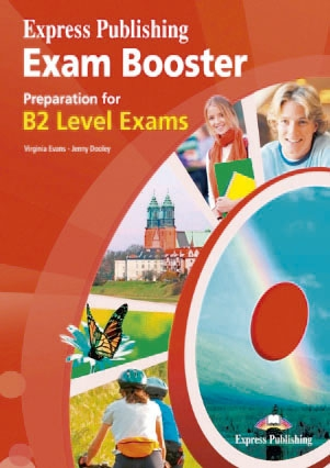 Exam Booster Preparation for B2+ - student´s book