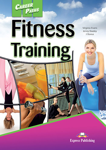 Career Paths Fitness Training - SB with Digibook App.