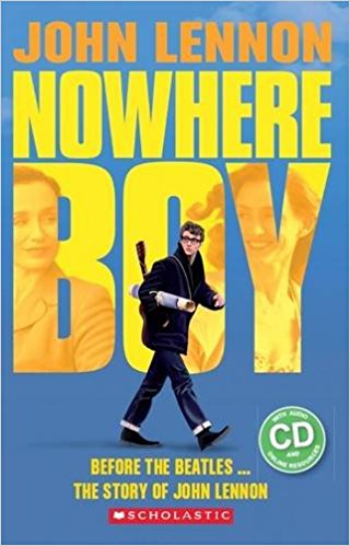 Secondary Level 4: Nowhere Boy - book+CD